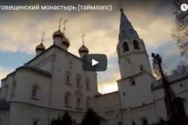 Благовещенский монастырь в Вязниках (таймлапс)
